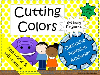 """""""Cutting Colors""""  Learn to use scissors and practice self-control."""