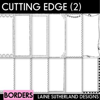 """""""Cutting Edge"""" Borders (2)"""