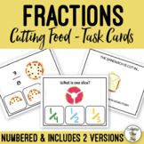 Cutting Food - Fractions Task Cards - Life Skills Special Education Cooking