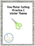 Cutting Practice Packet 2-Winter Themed Fine Motor Scissor Work