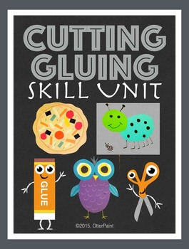 Cutting and Gluing Skill Unit