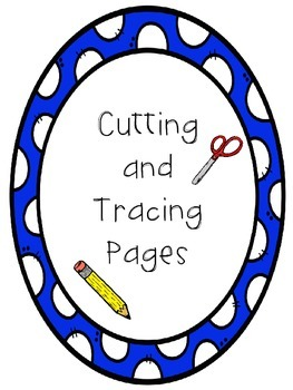 Cutting and Tracing Practice Pages