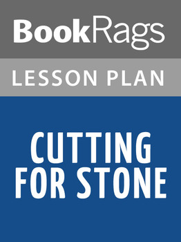 Cutting for Stone Lesson Plans