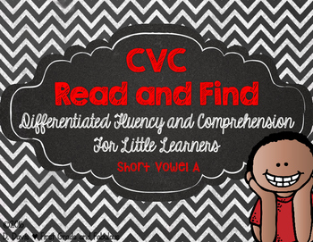 CvC Read and Find--Differentiated Fluency and Comprehension