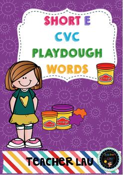 CvC  Short E Playdough