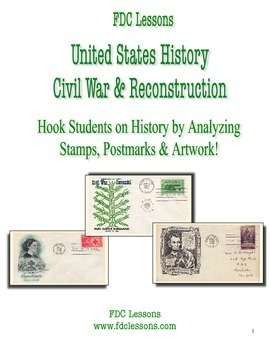 Civil War - Reconstruction Warm Up/Review Lessons Using First Day Covers