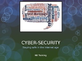 Cyber-security: Presentation/ Workshop Resource