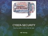 Cyber-security: Presentation/ Workshop Resource