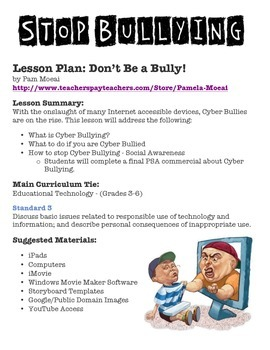 CyberBullying Lesson Plan:  Don't Be A Bully!