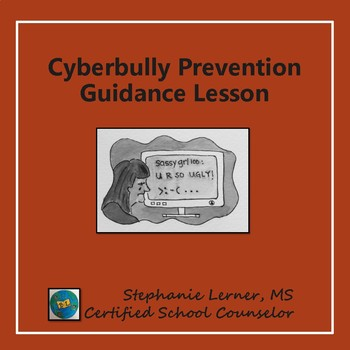 Cyberbully Prevention Guidance Lesson