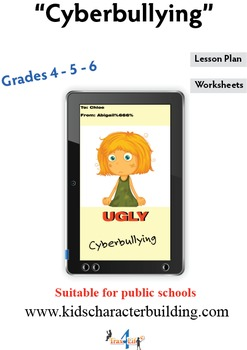 Cyberbullying - Grades 4-5-6 Character Education Lesson Plan