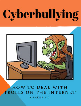 Cyberbullying: How to Deal with Trolls on the Internet