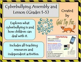 Cyberbullying E-Safety Assembly and Lesson (K to Grade 5 I
