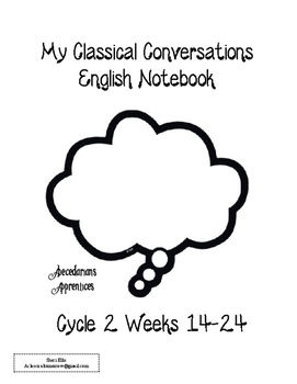 Cycle 2 Notebook - Classical Conversations - English Part 1 - Weeks 14-24