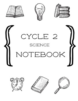 Cycle 2 Science Activity Notebook ALL WEEKS Worksheets