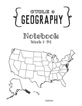 Cycle 3 GEOGRAPHY Notebook (to use with Classical Conversations) Week 1-24