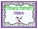 Cycles: Pattern Three ~ Glides /w, j/