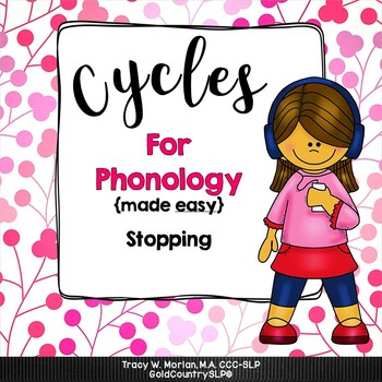 Cycles for Phonology - Stopping & BONUS