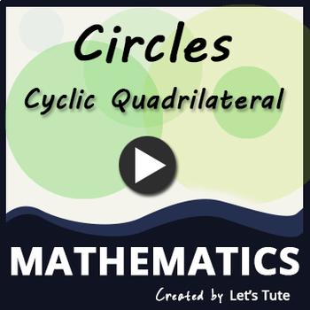 Cyclic Quadrilateral | Circle
