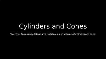 Cylinders and Cones - PowerPoint Lesson (10.3)