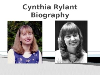 Cynthia Rylant Biography PowerPoint