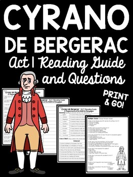 Cyrano de Bergerac Act 1 Reading Guide and Comprehension Questions, Drama