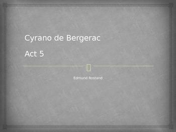 Cyrano de Bergerac Powerpoint Act 5