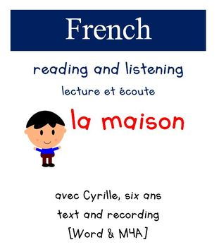 Cyrille Reading and Listening - La Maison