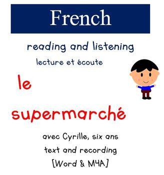 Cyrille Reading and Listening - Le Supermarche