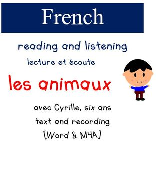 Cyrille Reading and Listening - Les Animaux