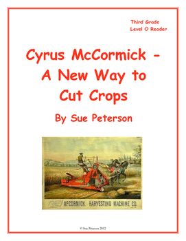 Cyrus McCormick - A New Way to Cut Crops