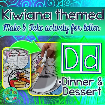 D = DINNER & DESSERT {Kiwiana Themed 'Make & Take' Alphabet Set}
