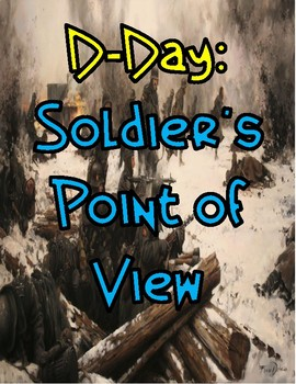 D-Day: A Soldier's Point of View