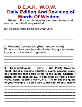 D.E.A.R. W.O.W.  (Daily Editing And Revising of Words of Wisdom)
