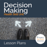 Distance Learning SEL: How to Make Healthy Decisions & the D.E.C.I.D.E. Model