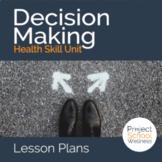 How to Make Healthy Decisions & the D.E.C.I.D.E. Model