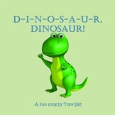 D-I-N-O-S-A-U-R, Dinosaur! - Lyrics - A Fun Circle Time Song