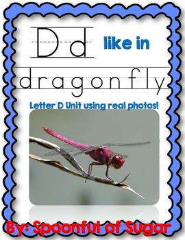 D Like in Dragonfly (Letter D Unit Using Real Photos!)