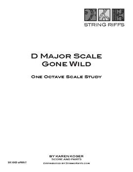D Major Scale Gone Wild!