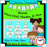 D'NEALIAN WELCOME BANNER and WORD WALL Blue Green Theme Classroom Decor