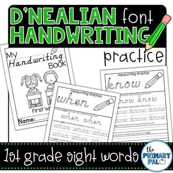 D'Nealian Handwriting Practice: First Grade Sight Words