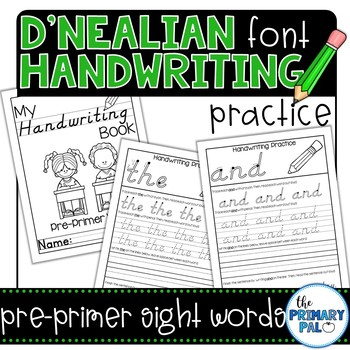 D'Nealian Handwriting Practice: Pre-Primer Sight Words