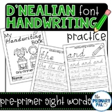 D'Nealian Handwriting Practice: Pre-Primer Sight Words