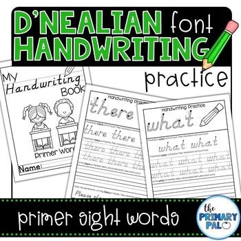 D'Nealian Handwriting Practice: Primer Sight Words
