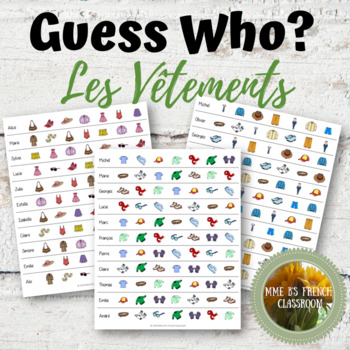 D'accord 1 6B: Guess Who?  A partner speaking game with clothing vocabulary