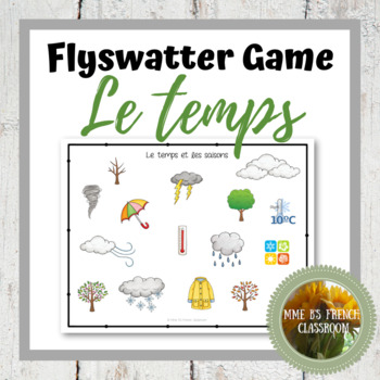 D'accord 1 Unité 5 (5B): Le temps et les saisons flyswatter game
