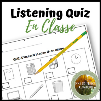 D'accord 1 Unité 1 (1B): En classe vocabulary listening quiz