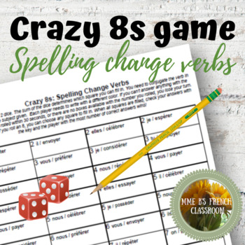D'accord 1 Unité 5 (5B): Crazy 8s Game for practicing spelling change verbs