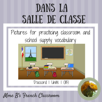 D'accord 1 Unité 1B: Classroom scenes