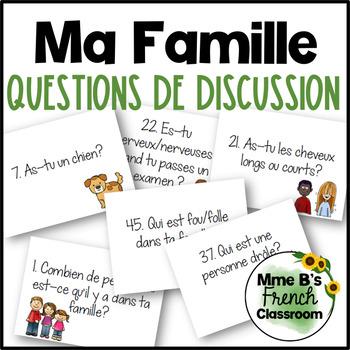 D'accord 1 Unité 3 Questions de Discussion: la famille et les adjectifs